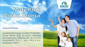 A small step - a great chance, that is P.R.E.S.C.O customers under the wings of the KRUK Group